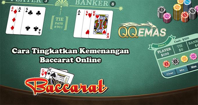 Cara Tingkatkan Kemenangan Baccarat Online